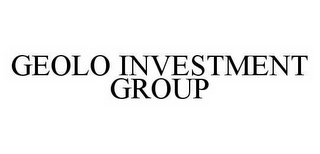 mark for GEOLO INVESTMENT GROUP, trademark #78567119