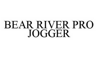 mark for BEAR RIVER PRO JOGGER, trademark #78567277