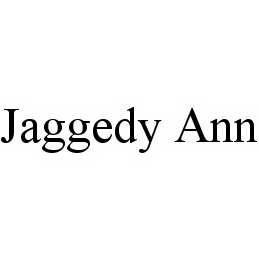 mark for JAGGEDY ANN, trademark #78567593
