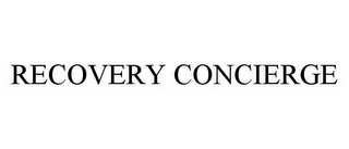 mark for RECOVERY CONCIERGE, trademark #78567769