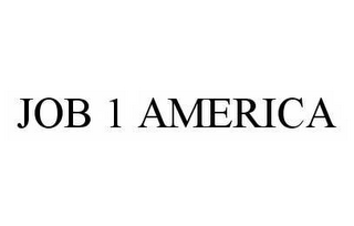 mark for JOB 1 AMERICA, trademark #78569764