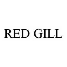 mark for RED GILL, trademark #78569872