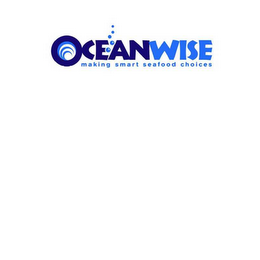 mark for OCEANWISE MAKING SMART SEAFOOD CHOICES, trademark #78570047
