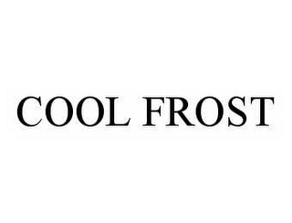 mark for COOL FROST, trademark #78570688