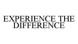 mark for EXPERIENCE THE DIFFERENCE, trademark #78572865