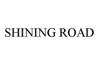 mark for SHINING ROAD, trademark #78572917