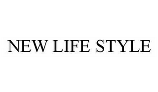 mark for NEW LIFE STYLE, trademark #78573292