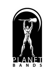 mark for PLANET BANDS, trademark #78573338