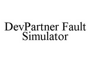 mark for DEVPARTNER FAULT SIMULATOR, trademark #78574242