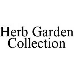 mark for HERB GARDEN COLLECTION, trademark #78577509