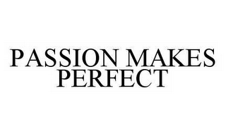 mark for PASSION MAKES PERFECT, trademark #78579530