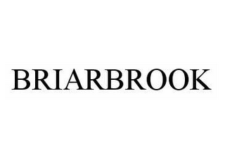 mark for BRIARBROOK, trademark #78580389