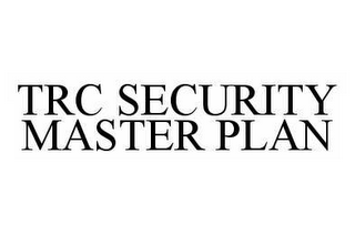 mark for TRC SECURITY MASTER PLAN, trademark #78580462