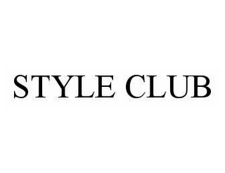 mark for STYLE CLUB, trademark #78581509