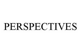 mark for PERSPECTIVES, trademark #78581647