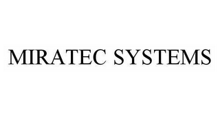 mark for MIRATEC SYSTEMS, trademark #78581663