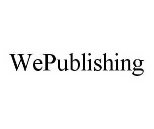 mark for WEPUBLISHING, trademark #78582838