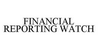 mark for FINANCIAL REPORTING WATCH, trademark #78582898