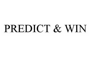 mark for PREDICT & WIN, trademark #78583290