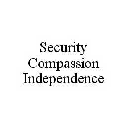 mark for SECURITY COMPASSION INDEPENDENCE, trademark #78585700