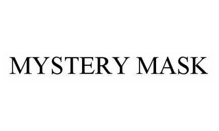 mark for MYSTERY MASK, trademark #78586289