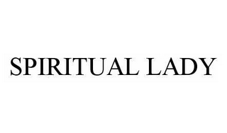 mark for SPIRITUAL LADY, trademark #78586737