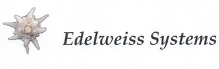 mark for EDELWEISS SYSTEMS, trademark #78586944