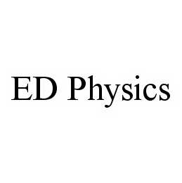 mark for ED PHYSICS, trademark #78586955