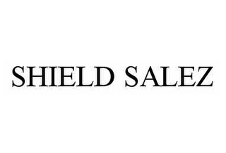 mark for SHIELD SALEZ, trademark #78587213