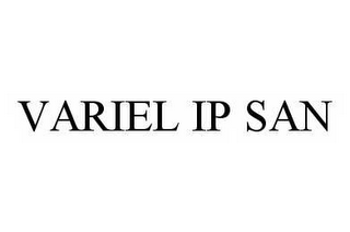 mark for VARIEL IP SAN, trademark #78587969