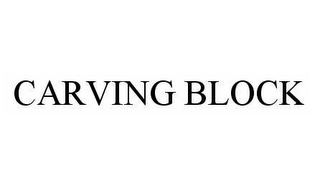 mark for CARVING BLOCK, trademark #78588721