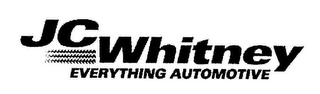 mark for JC WHITNEY EVERYTHING AUTOMOTIVE, trademark #78589127
