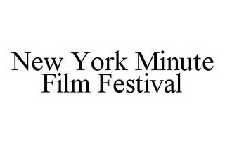 mark for NEW YORK MINUTE FILM FESTIVAL, trademark #78589555