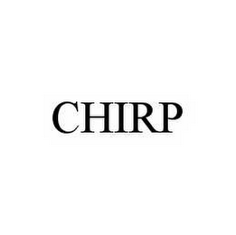 mark for CHIRP, trademark #78590436