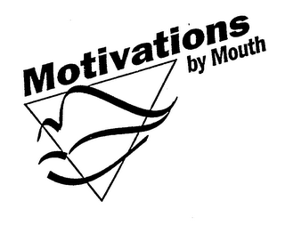 mark for MOTIVATIONS BY MOUTH, trademark #78591014