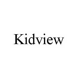 mark for KIDVIEW, trademark #78591908