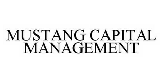 mark for MUSTANG CAPITAL MANAGEMENT, trademark #78592719