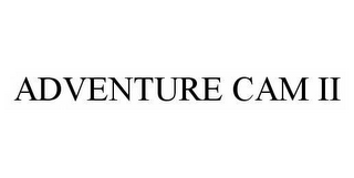 mark for ADVENTURE CAM II, trademark #78593603