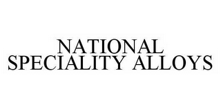 mark for NATIONAL SPECIALITY ALLOYS, trademark #78593722