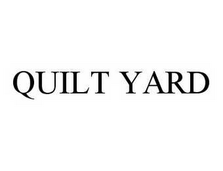 mark for QUILT YARD, trademark #78595288