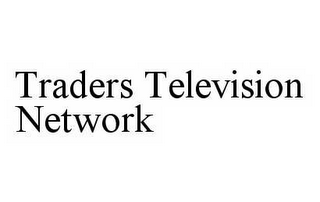 mark for TRADERS TELEVISION NETWORK, trademark #78596532