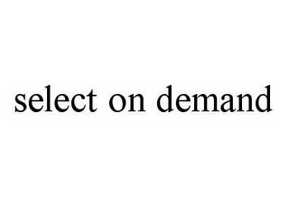mark for SELECT ON DEMAND, trademark #78596638