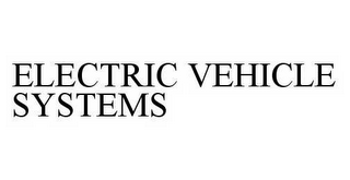 mark for ELECTRIC VEHICLE SYSTEMS, trademark #78597023