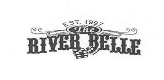 mark for THE RIVER BELLE EST. 1997, trademark #78597178