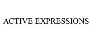 mark for ACTIVE EXPRESSIONS, trademark #78597854