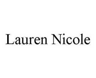 mark for LAUREN NICOLE, trademark #78598711