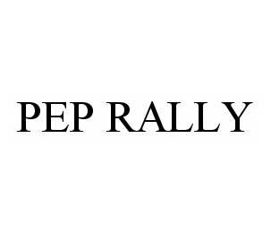 mark for PEP RALLY, trademark #78599167