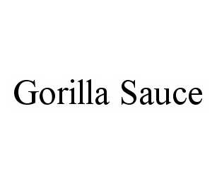 mark for GORILLA SAUCE, trademark #78599773