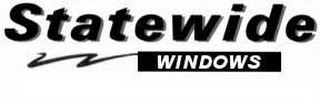 mark for STATEWIDE WINDOWS, trademark #78600491