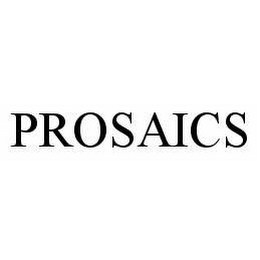mark for PROSAICS, trademark #78601469